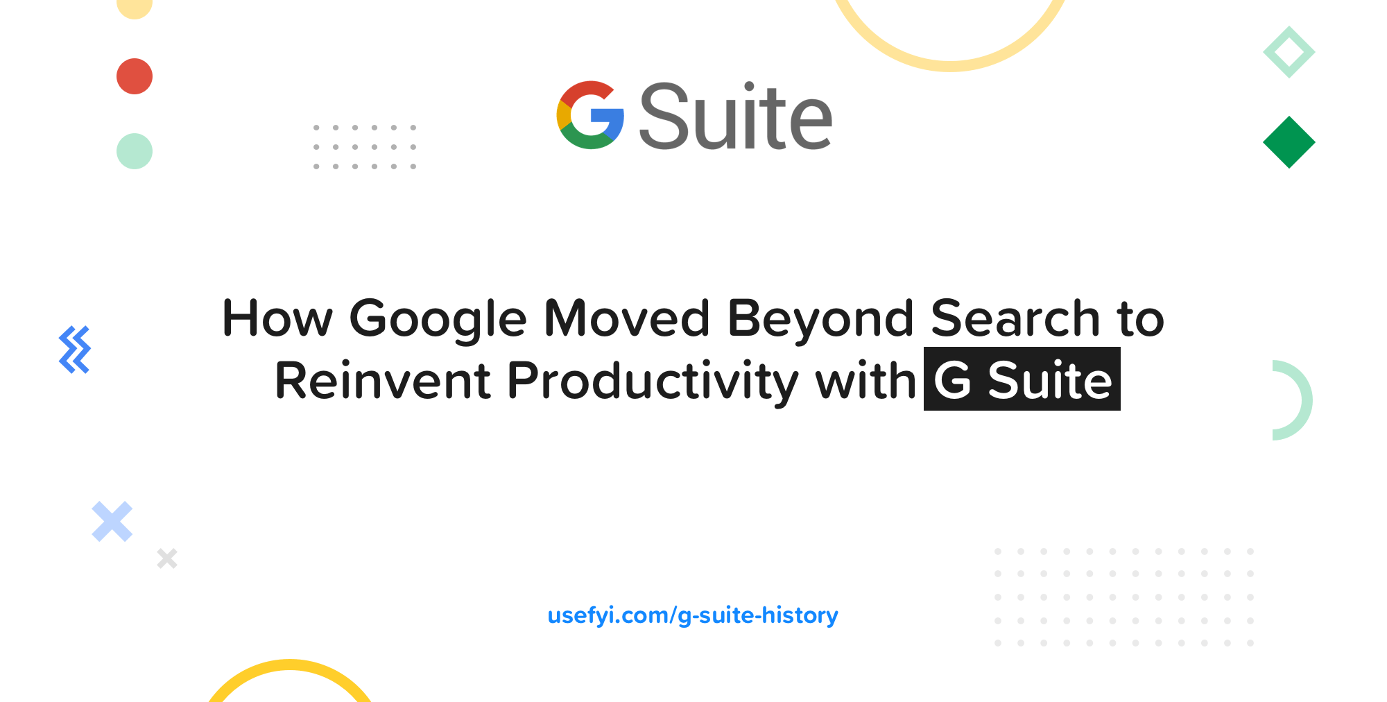G Suite History
