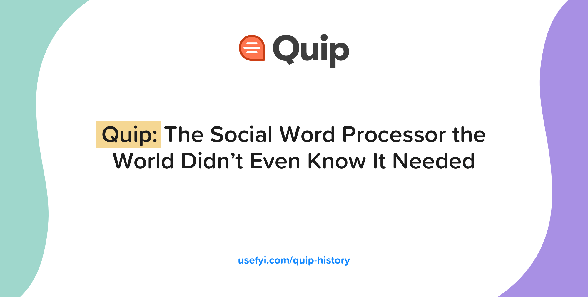 Quip History