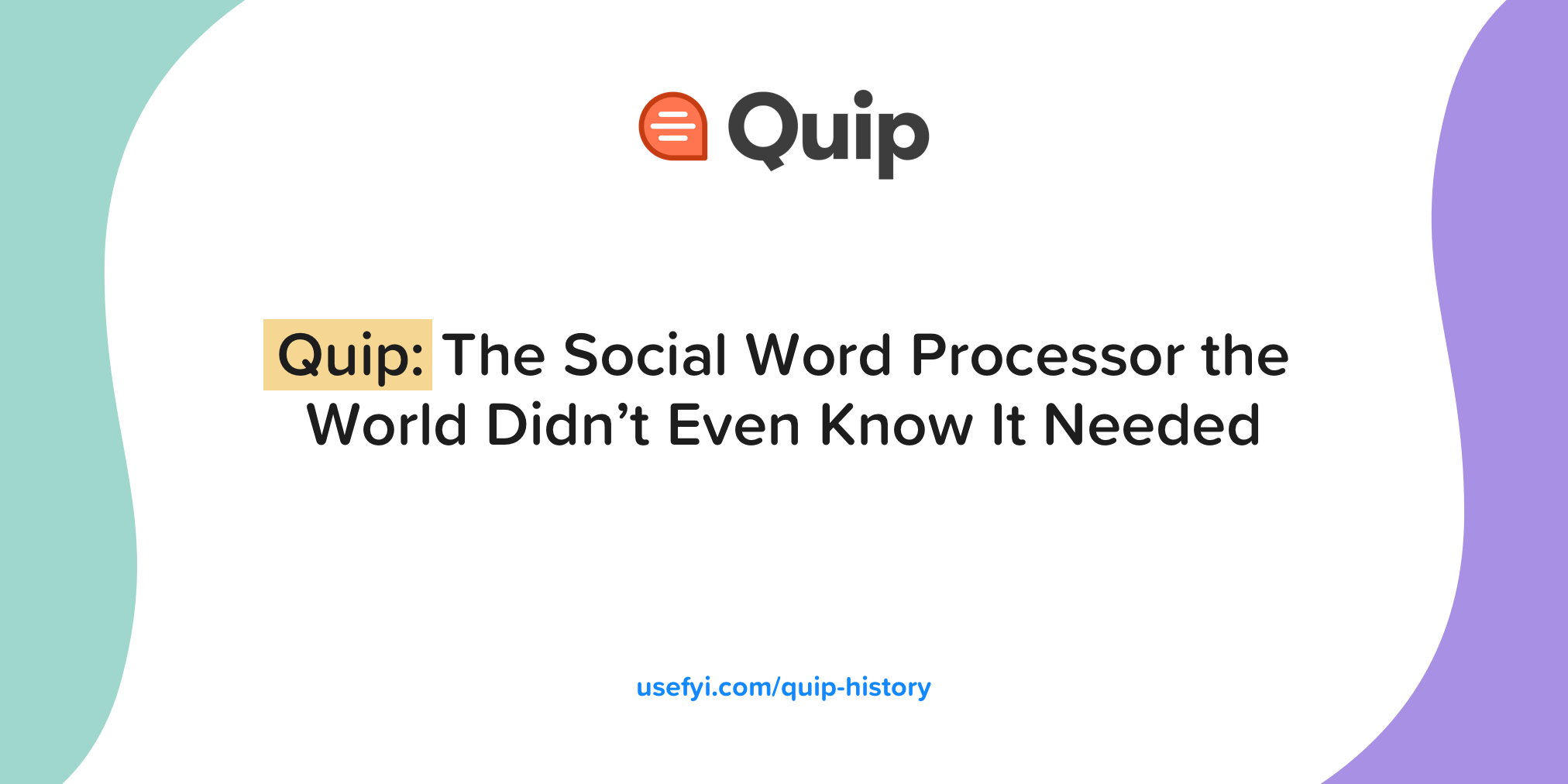 Quip: The Social App You Didn't Even Know You Needed [The Full History]