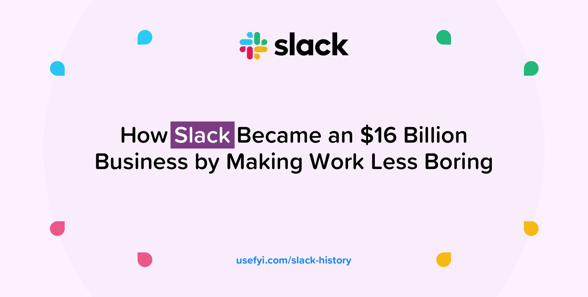 Slack History