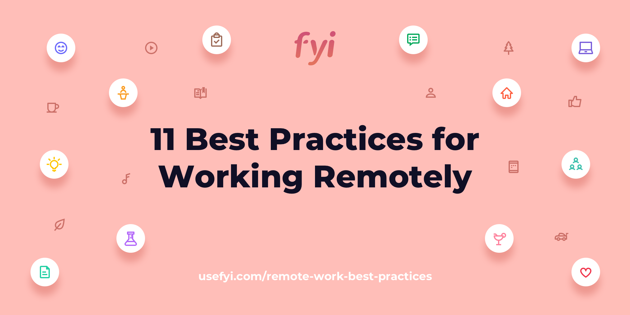 11 Best Practices for Working Remotely