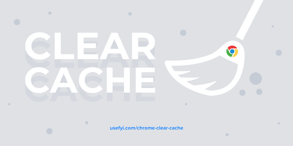 Chrome clear cache